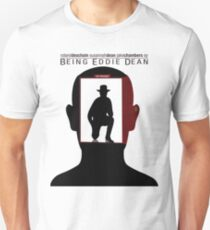 Being Eddie Dean Unisex T-Shirt