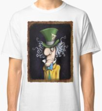 were all mad here Classic T-Shirt