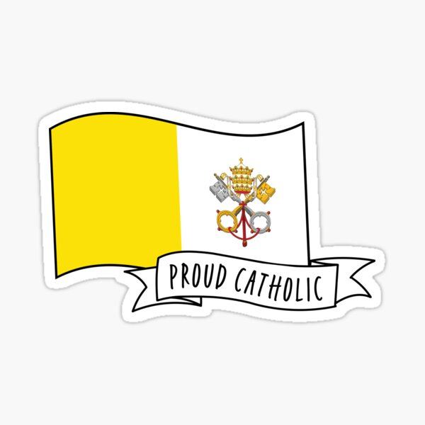 Proud Catholic: Banner and Vatican City Flag Sticker