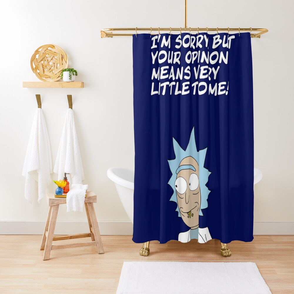 Your opinion Shower Curtain