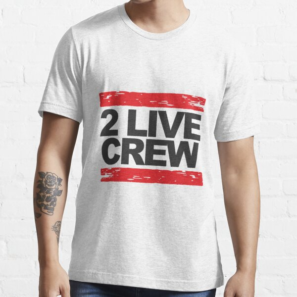 2 live crew t shirt typography Essential T-Shirt