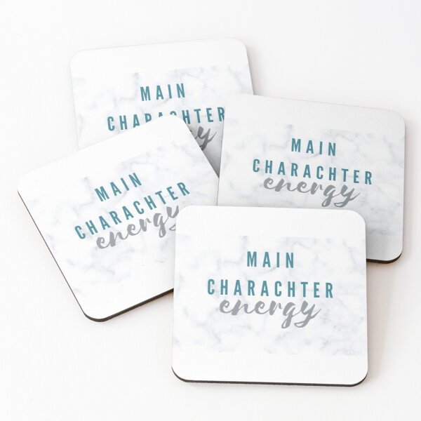 Main Character Energy  Coasters (Set of 4)