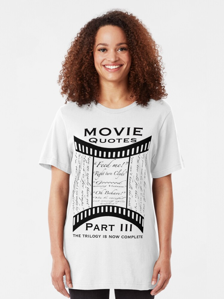 Alternate view of Movie Quotes (Tee shirt) the trilogy is now complete Slim Fit T-Shirt