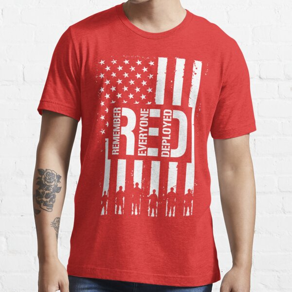 R.E.D. (Remember Everyone Deployed) Essential T-Shirt