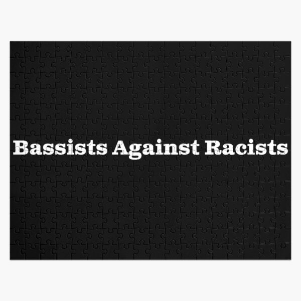 Bassists Against Racists - white text for dark backgrounds Jigsaw Puzzle