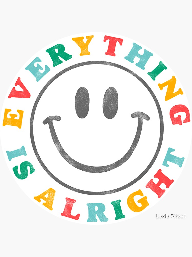 everything is alright retro rainbow smiley face by glowingly
