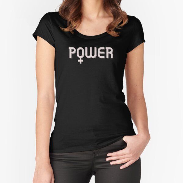 Female Power, Girl Power, Feminism is Forever Fitted Scoop T-Shirt