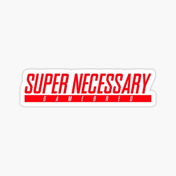 Super Necessary Gamebred Sticker