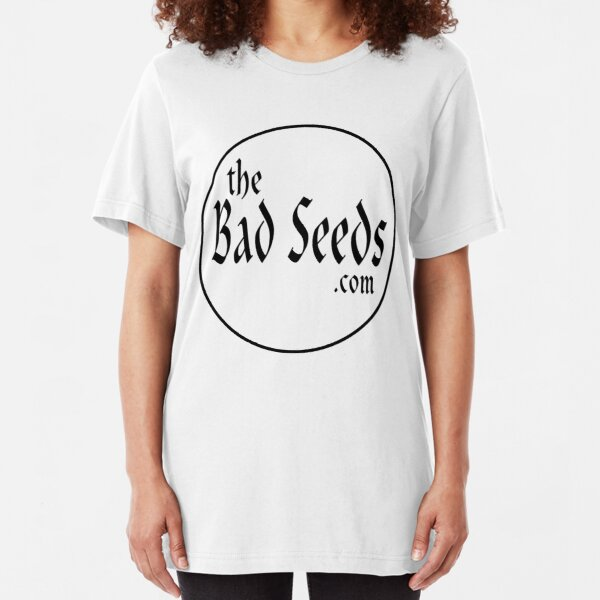 theBadSeeds.com - Custom Shirt - Black Letters Slim Fit T-Shirt