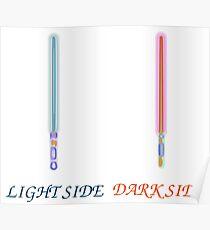 light side vs dark side sabers Poster