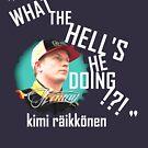"""What the hell's he doing!?!"" - Kimi Raikkonen Team Radio, White by evenstarsaima"