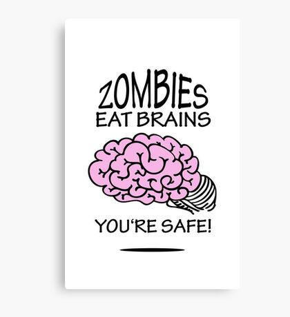 Zombies eat Brains VRS2 Canvas Print