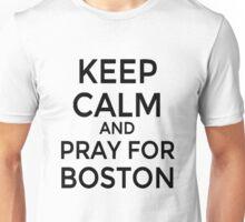 #PRAYFORBOSTON-Keep Calm [Black] Unisex T-Shirt