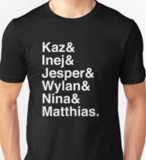 Kaz & Inej & Jesper & Wylan & Nina & Matthias. (Six of Crows Inverse) Unisex T-Shirt