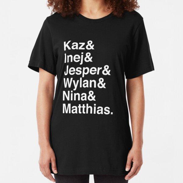 Kaz & Inej & Jesper & Wylan & Nina & Matthias. (Six of Crows Inverse) Slim Fit T-Shirt