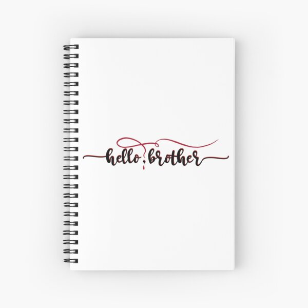 Vampire Diaries Quote - Hello Brother - Damon and Stefan Spiral Notebook