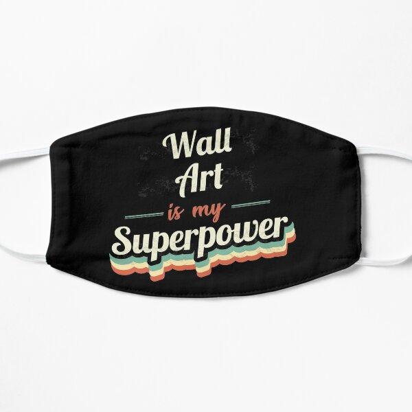 L'art mural est ma superpuissance Masque sans plis