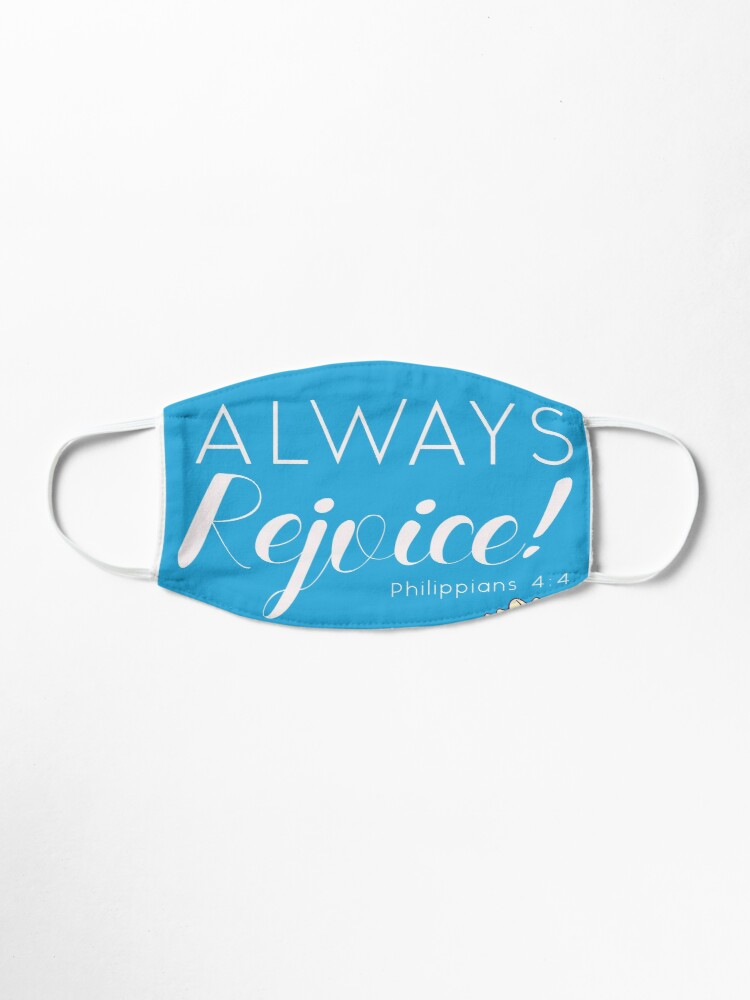 Alternate view of Always Rejoice - Blue Floral with Scripture Mask