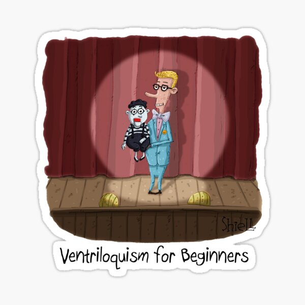 Ventriloquism for Beginners Sticker