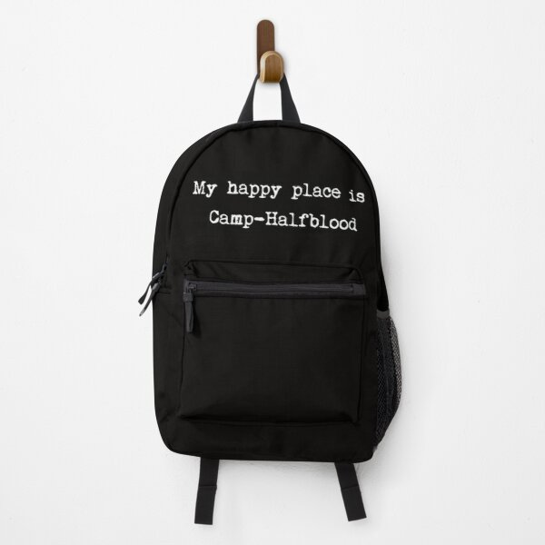 My happy place is Camp-Halfblood Backpack
