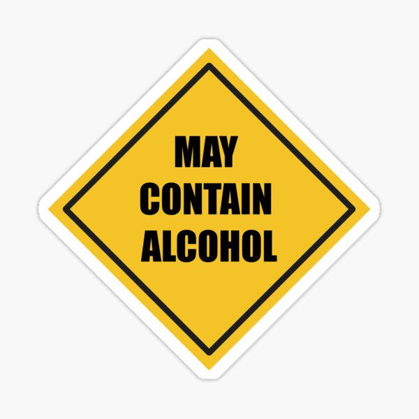 May Contain Alcohol Sign Sticker