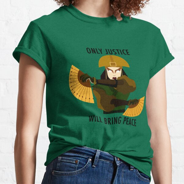 Only Justice Will Bring Peace (Avatar Kyoshi) Classic T-Shirt