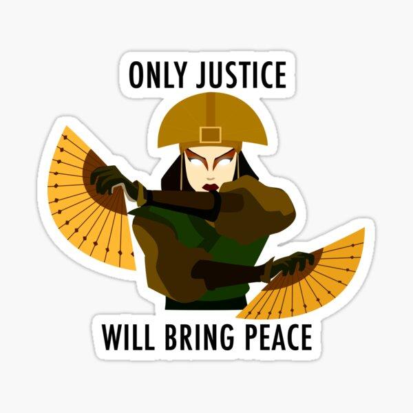 Solo la justicia traerá paz (Avatar Kyoshi) Pegatina