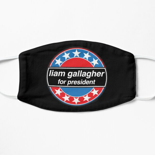 Liam Gallagher For President - OASIS Band Tribute - MADE IN THE 90s Mask