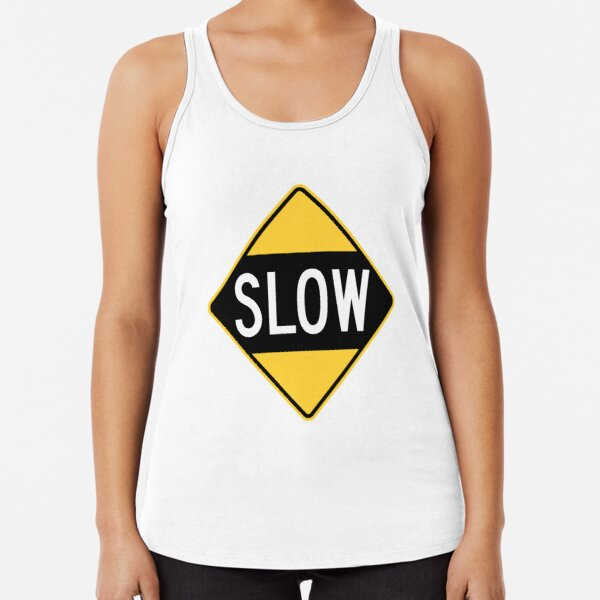 United States Sign - Slow, Old Racerback Tank Top