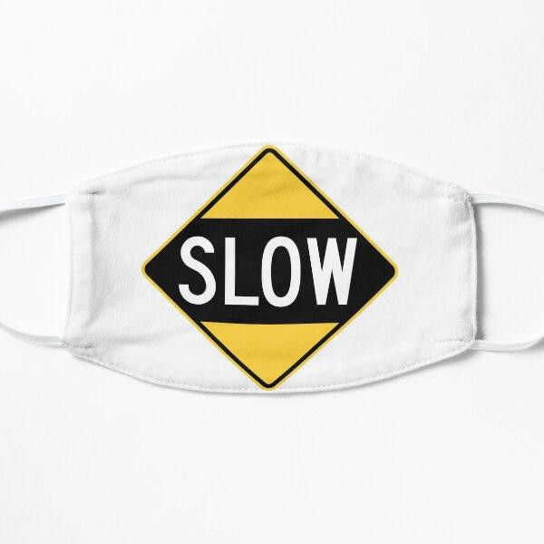 United States Sign - Slow, Old Flat Mask