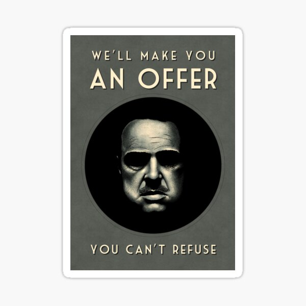 An Offer You Cant Refuse Sticker