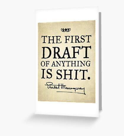 Hemingway First Draft Greeting Card