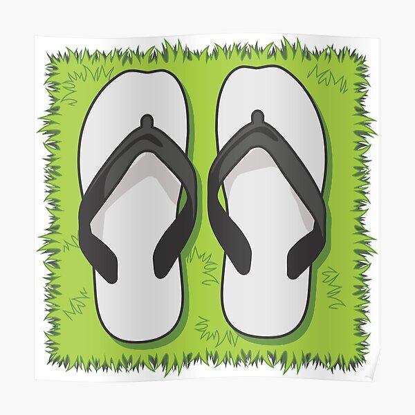 Flip Flops. Pull up a spot on the Grass! Poster