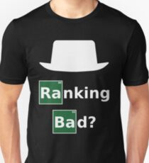 Ranking Bad? White Hat SEO - Parody Design for Online Marketers T-Shirt