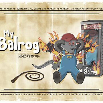 My Balrog And Me by Mallywood