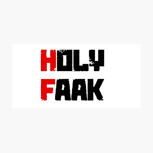 Russkeey Designs (Holy Faak) Photographic Print
