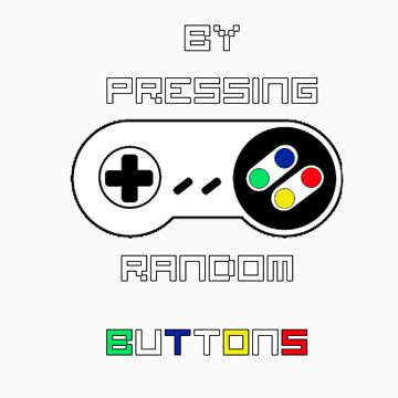 Learning by pressing random buttons, White. by Rhyfel