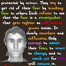 Cowards Hide Behind Their Fear by SocJusticeInk