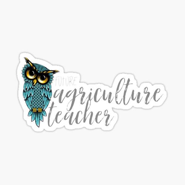 Future Agriculture Teacher Glossy Sticker