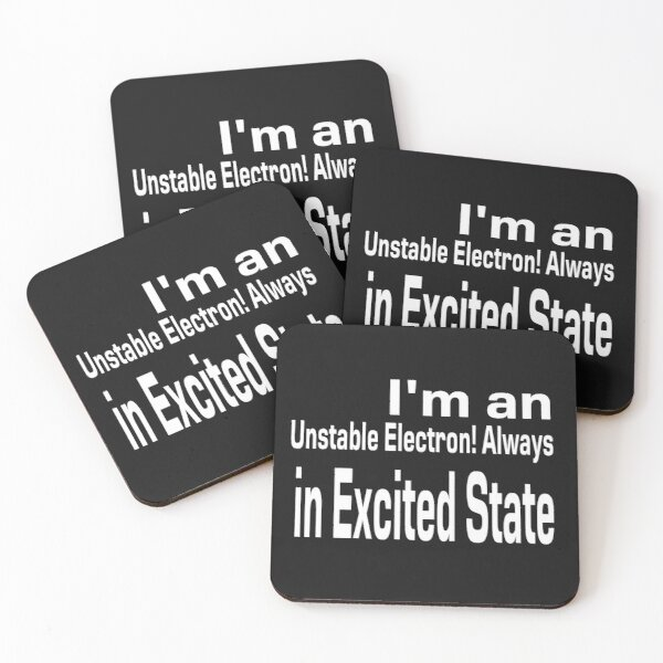 Electrons in my body Coasters (Set of 4)