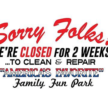 Sorry Folks by disneylander11