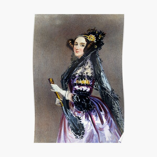 Ada Lovelace, the first programmer Poster