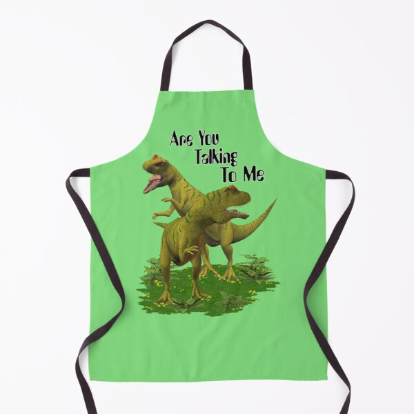 Are You Talking To Me .. A Dinosaur Tale Apron