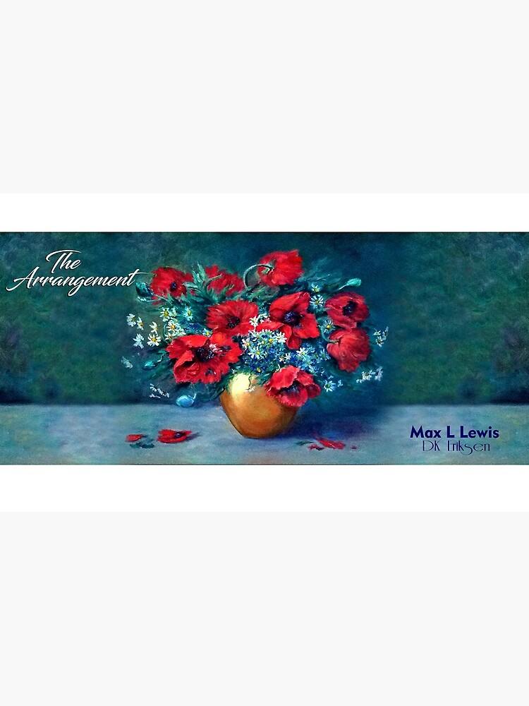 The Arrangement by Max L Lewis by DKEriksenArt
