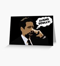 "X-Files Mulder ""Aliens Scully"" Greeting Card"