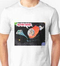 Milkyway Driver! Unisex T-Shirt