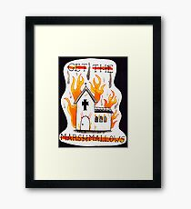 Burn the Church Framed Print