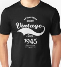 Premium Quality Vintage Since 1945 Limited Edition T-Shirt