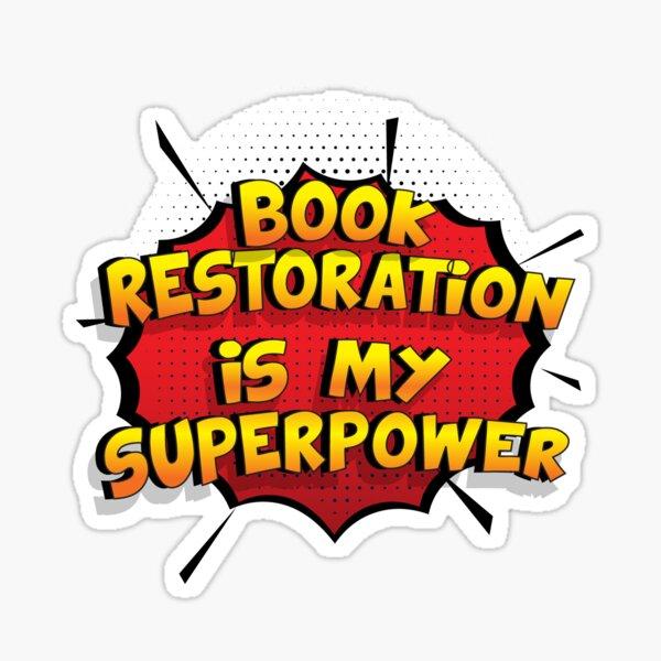 Book Restoration ist mein Superpower Lustiges Book Restoration Designgeschenk Sticker