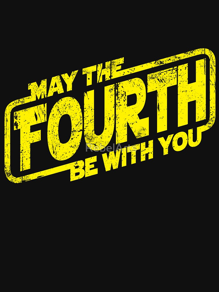 May The Fourth Be With You | Unisex T-Shirt